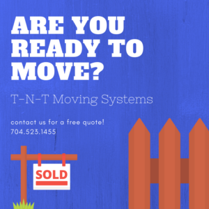 TNT MOVING SERVICES - ARE YOU READY TO MOVE?
